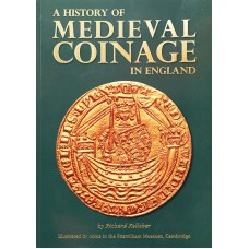 A History of Medival Coinage in England
