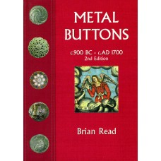 Metal Buttons c.900 BC - c.AD 1700