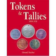 Tokens & Tallies 1850-1950